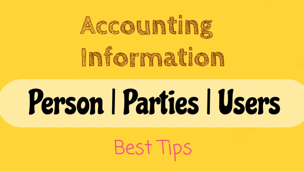 Users of Financial and Accounting Information