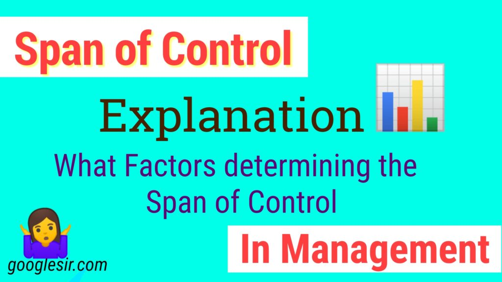 Factors Affecting Span of Control