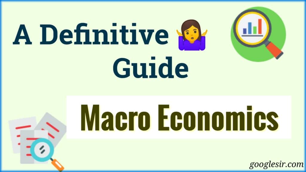 limitations and types of macroeconomics
