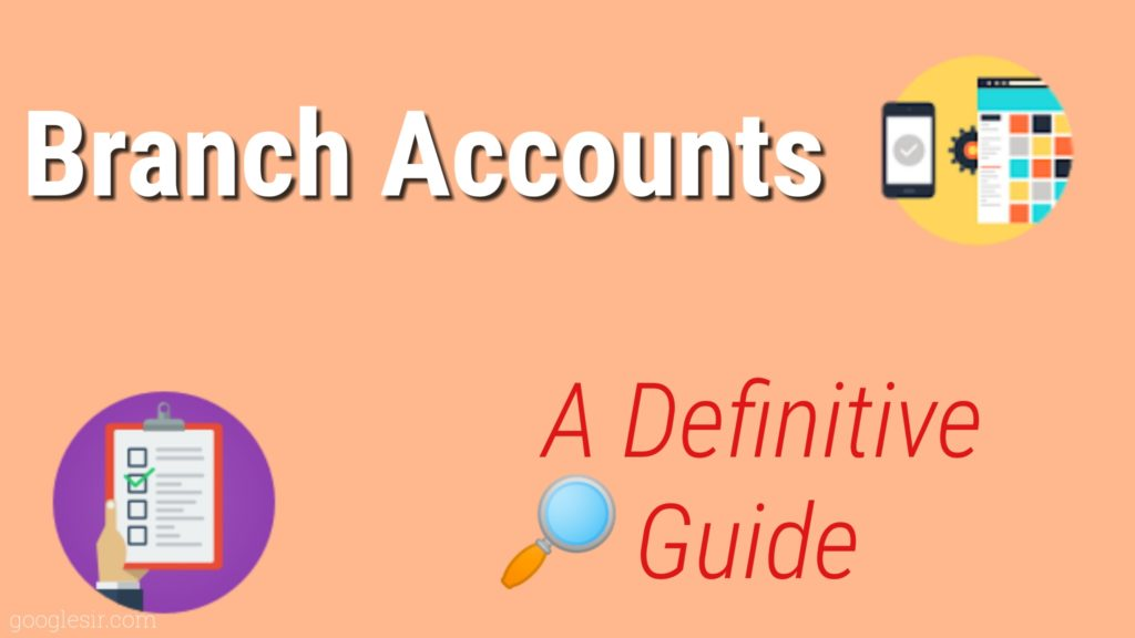 Branch Accounts Meaning Definition Types