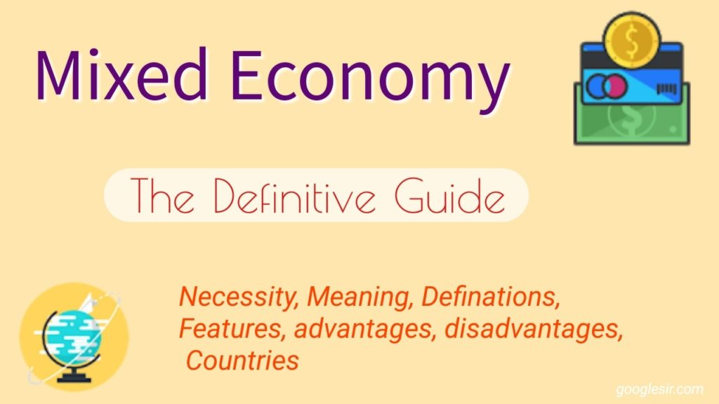 features and importance of mixed economy