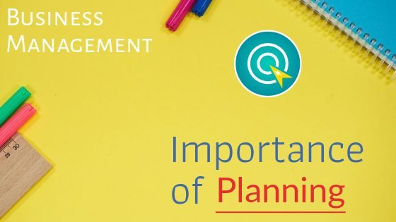 Importance of planning in business management