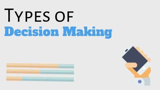 types of decision making in an organization