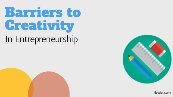 barriers to creativity in entrepreneurship