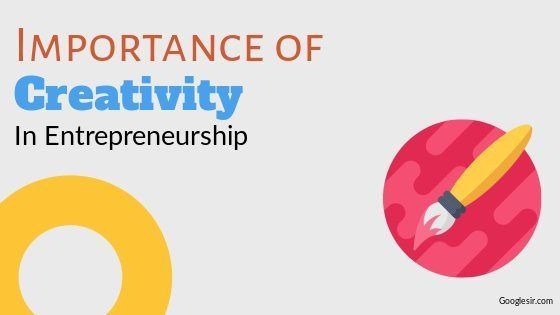 Importance of Creativity in Entrepreneurship