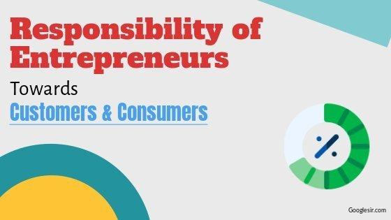 social responsibility of entrepreneurs towards customers