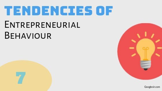 tendencies of entrepreneurial behaviour