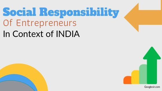 Social Responsibilities of Entrepreneurs in INDIA