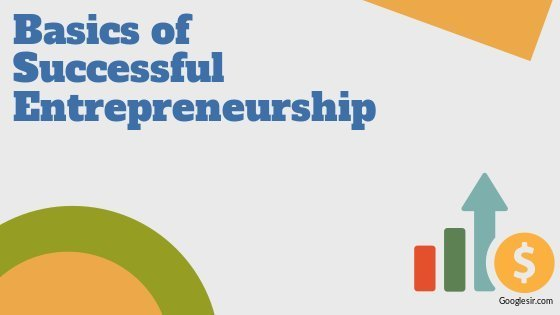 Basics of Successful Entrepreneurship