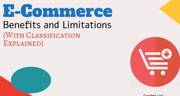 Benefits and Limitations of E-Commerce Businesses