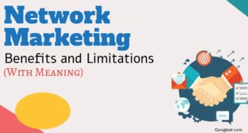 Benefits and Limitations of Network Marketing