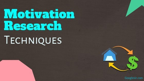 Techniques of Motivation Research