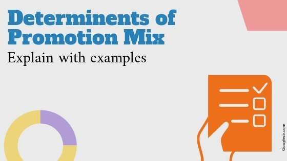 Determinants of Promotion Mix