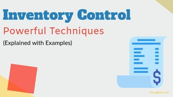 Techniques of Inventory Control for Stock Management