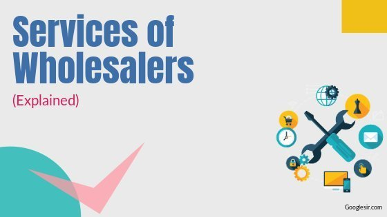 Services of Wholesaler in Marketing