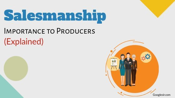 Importance of Salesmanship to Producers