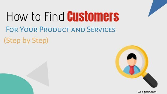 Ways to find potential customers for business