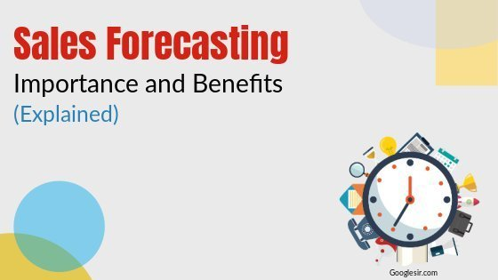 benefits and importance of sales forecasting