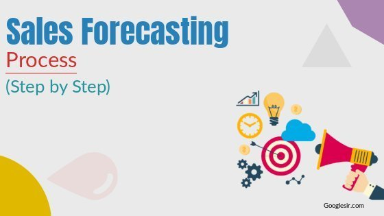 process of sales forecasting