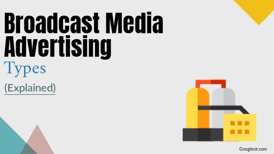 types of broadcast media advertising