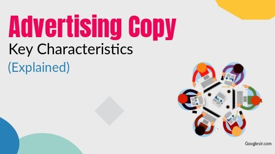 characteristics of advertising copy