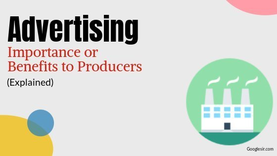 importance of advertising to producers