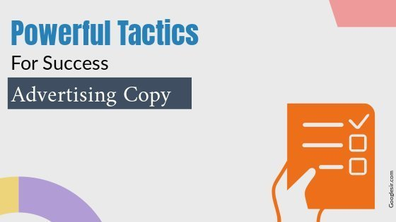 tactics for writing powerful Advertising copy