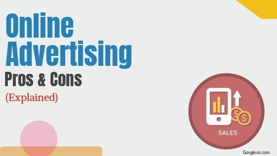 advantages and disadvantages of online advertising