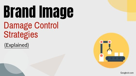 brand image damage control strategies