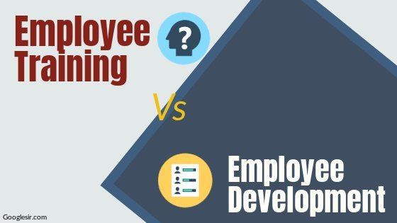 difference between training and development of employees