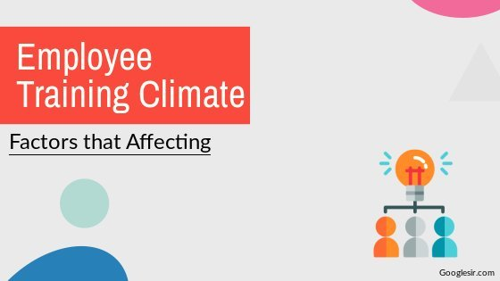 factors affecting employee training climate