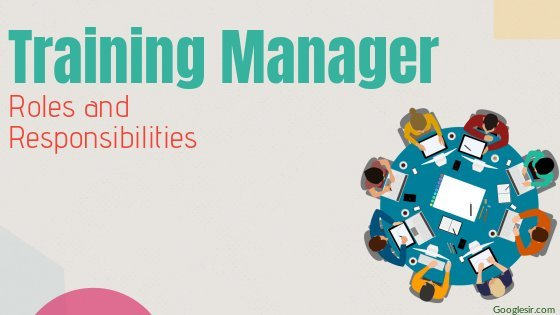 roles and responsibilities of employee training manager