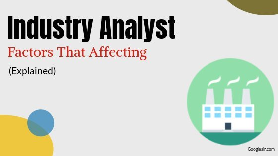 factors to be considered in industry analysis
