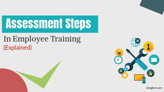 steps in assessment of employee training
