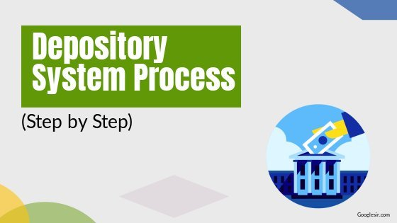 process of depository system