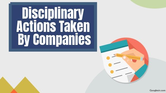 types of disciplinary actions applied by companies for employees