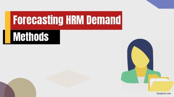 major techniques of human resource forecasting